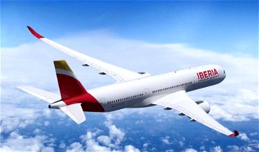 Iberia Reveals Routes & Configuration For New A350